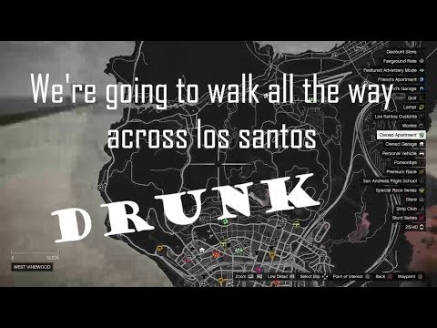 A simple stumble: a drunk walk across Los Santos