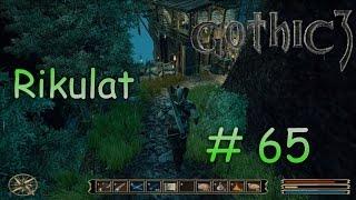 Let's Play Gothic 3 # 65 [HD][Rikulat]: Endlich wieder Grün!