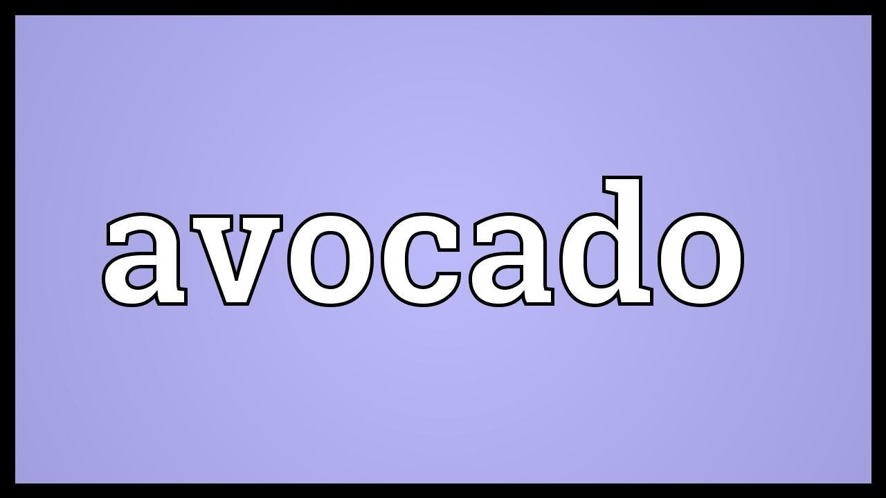 Avocado Meaning