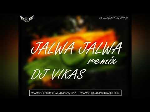 JALWA JALWA (DESH BHAKTI) EDM MIX DJ VIKAS