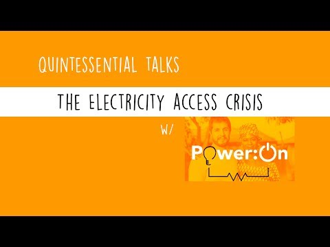 Power On talks the Electricity Access Crisis