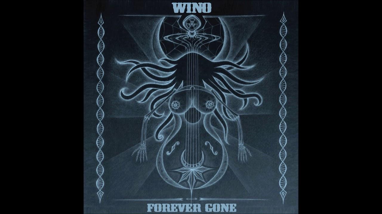 Wino - Forever Gone (Full Album) | Ripple Music - 2020