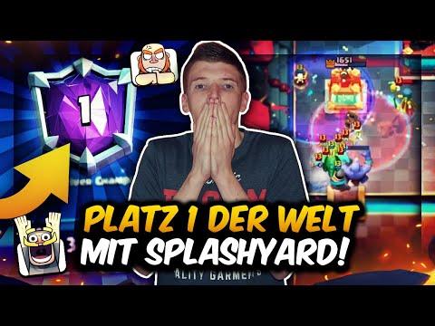 PLATZ 1 DER WELT MIT SPLASHYARD! | DAS GAB ES NOCH NIE! | Clash Royale Deutsch