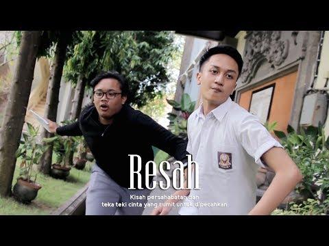 RESAH - Film Pendek
