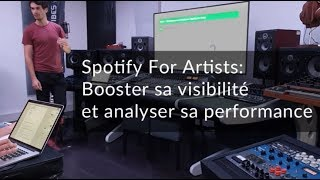 Spotify For Artists : Booster sa visibilité et analyser sa performance (by Soonvibes.com)