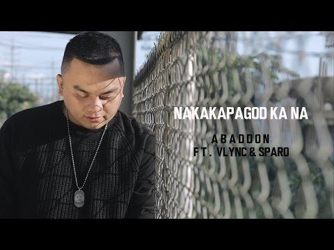 Abaddon  Nakakapagod Ka Na Ft Vlync & Sparo Wtih Lyrics