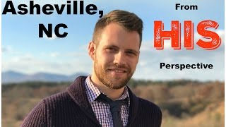 Asheville Vlog - From His Perspective