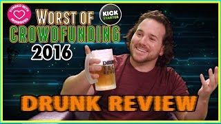 Worst of Crowdfunding 2016 - Drunk Tech Review