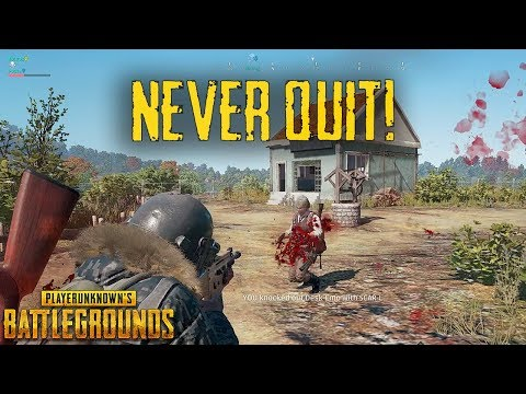 Thats Why You Dont Quit! - PUBG