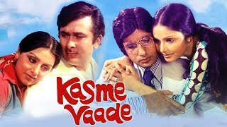 Kasme Vaade (1978) Full Hindi Movie | Amitabh Bachchan, Rakhee, Neetu Singh, Randhir Kapoor