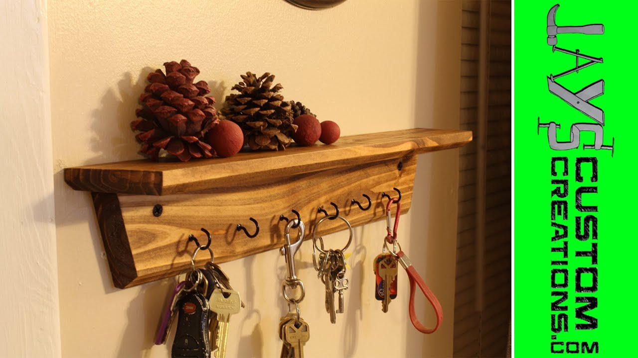 Super Easy Key Holder Shelves 113 Youtube