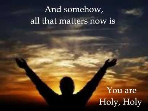 Nichole Nordeman-Holy (with lyrics)