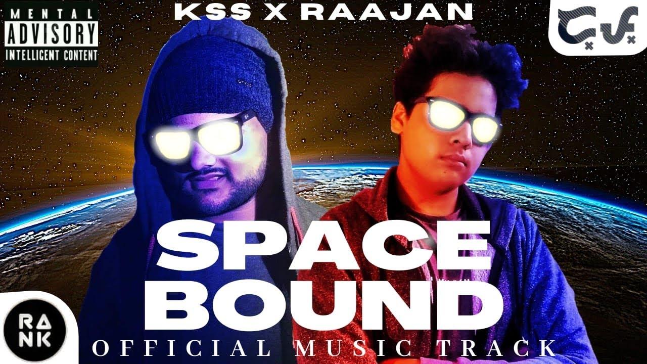Download Space Bound - Raajan × KSS (Official Music Video)