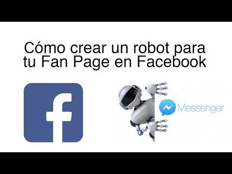 Como Crear Un Robot Para Tu Fan Page De Facebook - Chatfuel