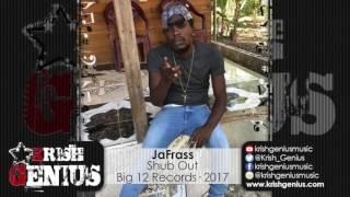 Jafrass - Shub Out - February 2017