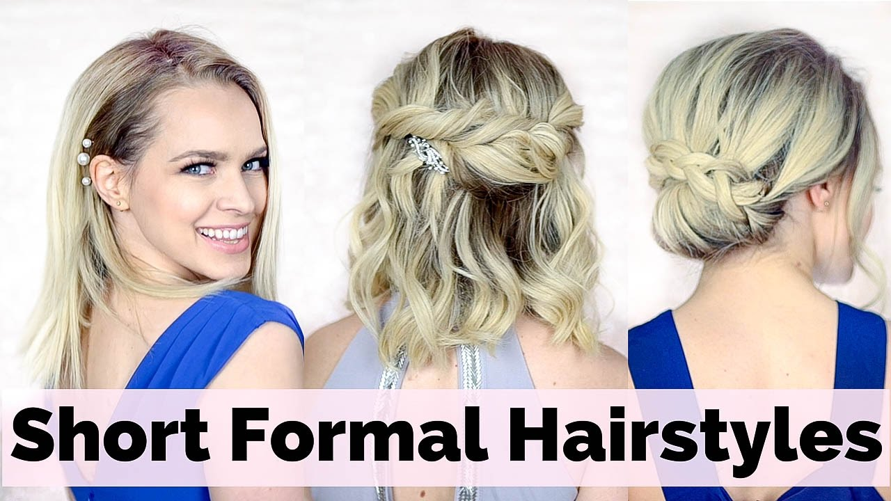 Formal Styles For Short Hair Prom Hairstyles For Short Hair  Youtube