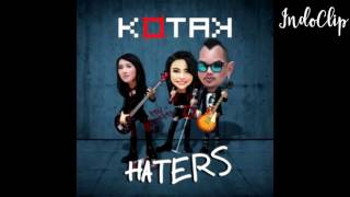 Kotak   Haters (Official Music Video)