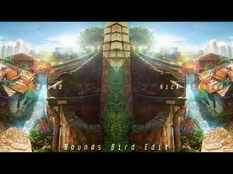 Bound X NickUnknown  - Flute (Bound Bird Edit)