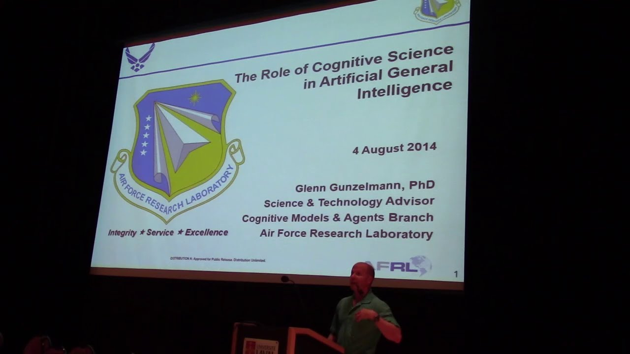 AGI-14 Glenn Gunzelmann - The Role of Cognitive Science in Artificial  General Intelligence