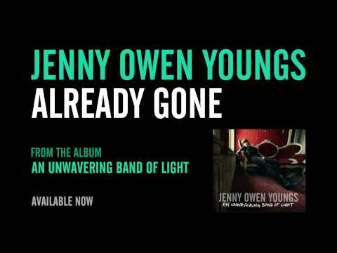 Jenny Owen Youngs - Already Gone (Official Album Version)