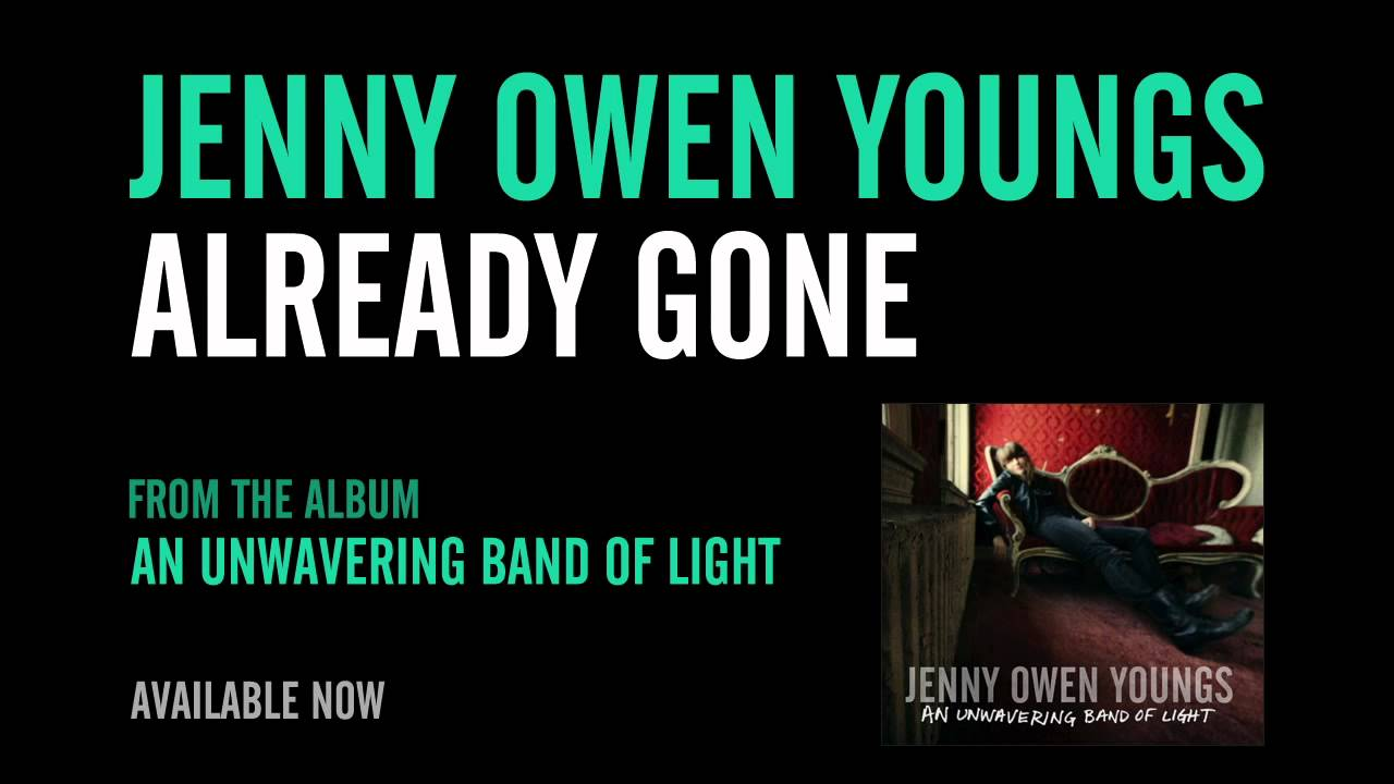 jenny-owen-youngs-already-gone-official-album-version-jenny-owen-youngs