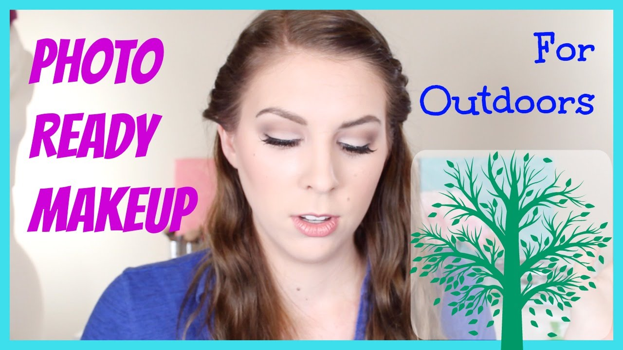 Photo ready makeup tutorial for outdoor photo shoots youtube photo ready makeup tutorial for outdoor photo shoots baditri Images