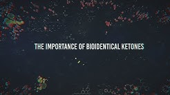 Keto 101 - The Importance of Bioidentical Ketones