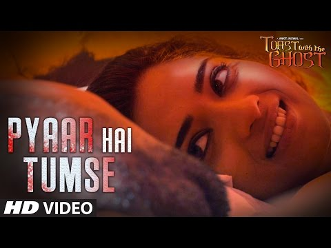 """Pyaar Hai Tumse"" Video Song | Toast With The Ghost | Siddharth Shrivastav, Zeba Anjum Kausar"