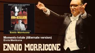Ennio Morricone - Momento totale - Alternate version - Copkiller - L