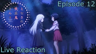 [Reaction+Commentary] Tonari no Kyuuketsuki-san Episode 12