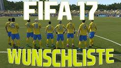 Fifa 17 Wunschliste