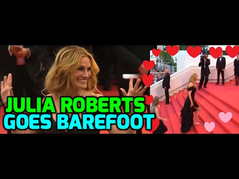 Julia Roberts goes barefoot for Cannes Film Festival!