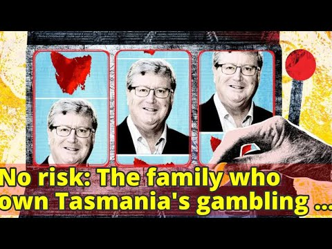 No risk: The family who own Tasmania's gambling industry