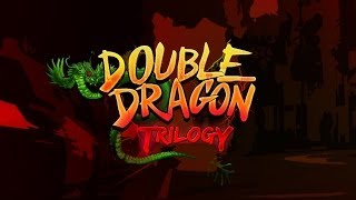 Official Double Dragon Trilogy Launch Trailer