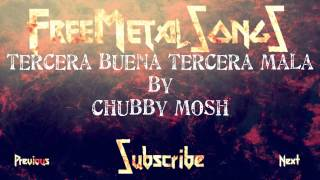 Royalty Free Metal - 3º buena 3º mala (by Chubby Mosh) - Download link in description