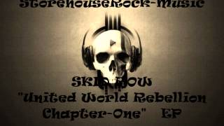"SKID ROW ""United World Rebellion Chapter One""  EP 2013"