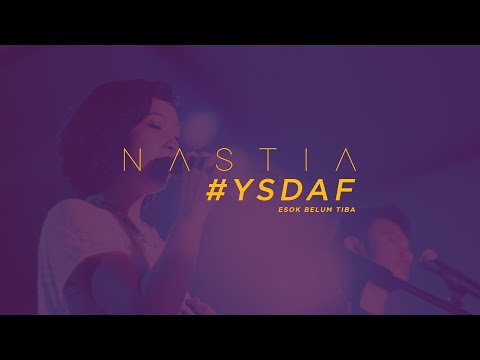 Esok Belum Tiba - Nastia feat Liyana Fizi @ #YSDAF 20th Aug 2016