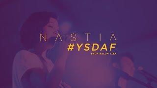 Cover images Esok Belum Tiba - Nastia feat Liyana Fizi @ #YSDAF 20th Aug 2016