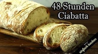 48 Stunden Ciabatta Brot