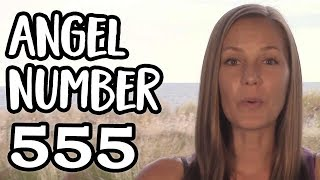 Angel Number 555- The Deeper Meaning Behind This Angel Number That Signifies Big Changes Ahead!