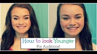 How to Look Younger For Auditions/GRWM For My Callback!