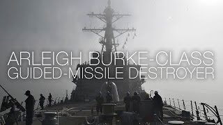 A Day In The Life Of A US Navy Destroyer: Arleigh Burke-Class USS Carney