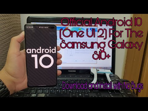 How To Flash/Install Official Android 10 (One UI 2) On Galaxy S10 Plus.