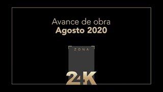 Avance de Obra Zona24K - Agosto