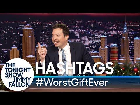 Hashtags: WorstGiftEver