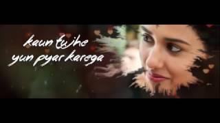 KAUN TUJHE Lyrical Video   Armaan Malik   M S  DHONI  THE UNTOLD STORY   T Series720p 1