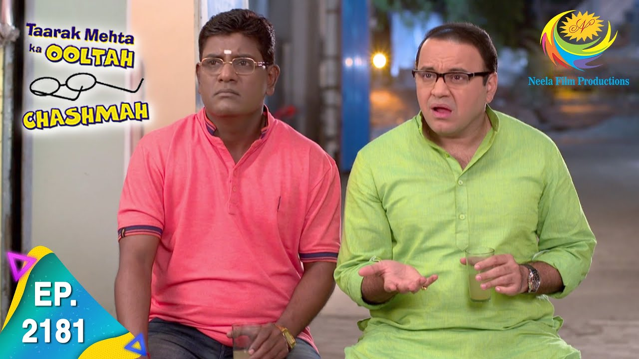 Download Taarak Mehta Ka Ooltah Chashmah - Episode 2181 - Full Episode