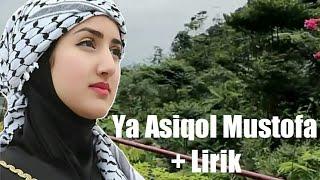 lagu Islami Merdu Sepanjang Masa || Ya Asiqol Mustofa