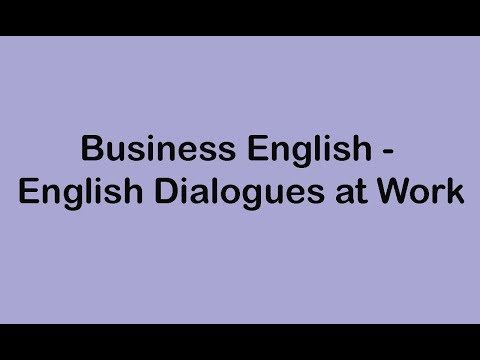 Business English - English Dialogues at Work