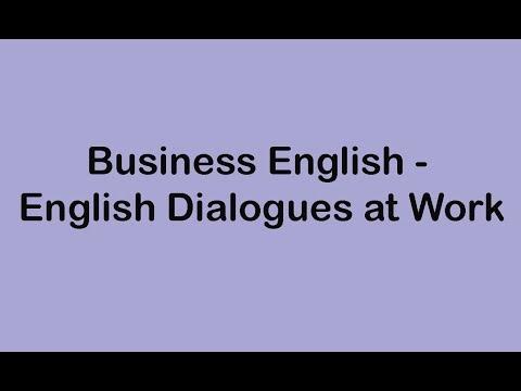 Business English - English Dialogues at Work